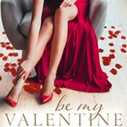 REVIEW: Be My Valentine by R.J. Groves