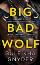 Spotlight & Giveaway: Big Bad Wolf by Suleikha Snyder