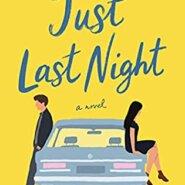 Spotlight & Giveaway: JUST LAST NIGHT by Mhairi McFarlane