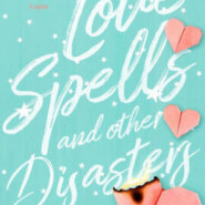 REVIEW: Love Spells and Other Disasters by Angie Barrett