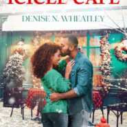 REVIEW: Love at the Icicle Cafe by Denise Wheatley