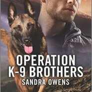 Spotlight & Giveaway: Operation K-9 Brothers by Sandra Owens