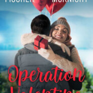 REVIEW: Operation Valentine by Sarah Fischer and Kelsey McKnight