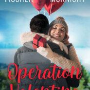 Spotlight & Giveaway: Operation Valentine by Kelsey McKnight & Sarah Fischer