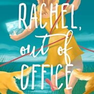REVIEW: Rachel, out of Office by Christina Hovland