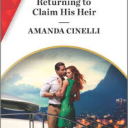 Spotlight & Giveaway: Returning To Claim His Heir by Amanda Cinelli