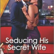 REVIEW: Seducing His Secret Wife by Robin Covington