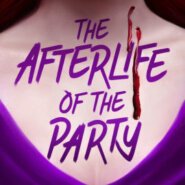 Spotlight & Giveaway: The Afterlife of the Party by Marlene Perez