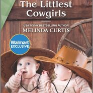 REVIEW: The Littlest Cowgirls by Melinda Curtis