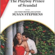 REVIEW: The Playboy Prince of Scandal by Susan Stephens