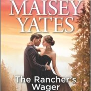 REVIEW: The Rancher's Wager by Maisey Yates
