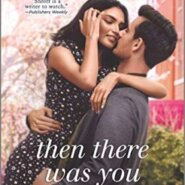 REVIEW: Then There Was You by Mona Shroff