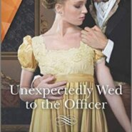 REVIEW: Unexpectedly Wed to the Officer by Jenni Fletcher