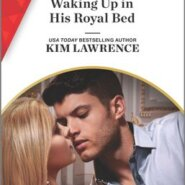 REVIEW: Waking Up in His Royal Bed by Kim Lawrence