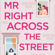 REVIEW: Mr Right Across the Street by Kathryn Freeman