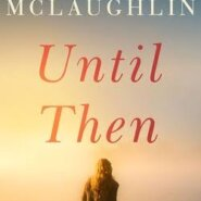REVIEW: Until Then by Heidi McLaughlin