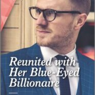 REVIEW: Reunited with Her Blue-Eyed Billionaire by Barbara Wallace