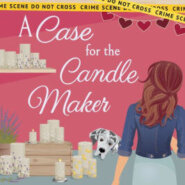 Spotlight & Giveaway: A Case for the Candle Maker by Candace Havens