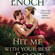 REVIEW: Hit Me With Your Best Scot by Suzanne Enoch
