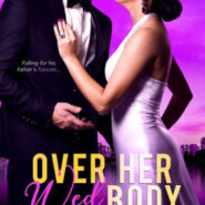 Spotlight & Giveaway: Over Her Wed  Body by Alexia Adams