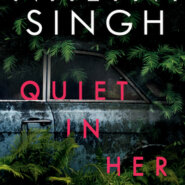 REVIEW: Quiet in Her Bones by Nalini Singh