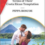 Spotlight & Giveaway: Terms of Their Costa Rican Temptation by Pippa Roscoe