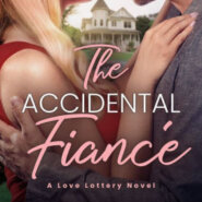 Spotlight & Giveaway: The Accidental Fiancé by Christi Barth