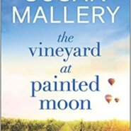 REVIEW: The Vineyard at Painted Moon by Susan Mallery