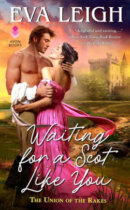 Spotlight & Giveaway: Waiting for a Scot Like You by Eva Leigh