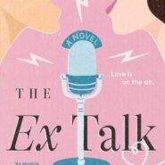 REVIEW: The Ex Talk by Rachel Lynn Solomon