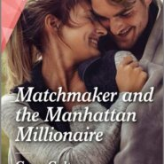 REVIEW: Matchmaker and the Manhattan Millionaire by Cara Colter