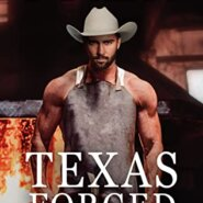 REVIEW: Texas Forged by Eve Gaddy