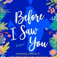 REVIEW: Before I Saw You by Emily Houghton