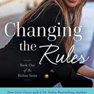 REVIEW: Changing the Rules by Catherine Bybee