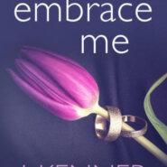 Spotlight & Giveaway: Embrace Me by J. Kenner