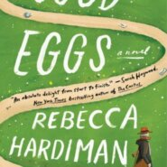 REVIEW: Good Eggs by Rebecca Hardiman