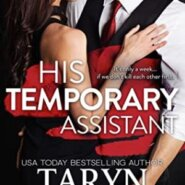 REVIEW: His Temporary Assistant by Taryn Quinn
