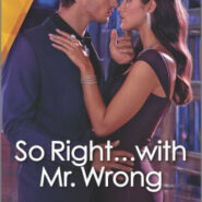 Spotlight & Giveaway: So Right…with Mr. Wrong by Anna DePalo