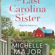 REVIEW: The Last Carolina Sister by Michelle Major