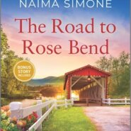 REVIEW: The Road to Rose Bend by Naima Simone