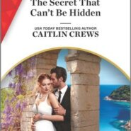REVIEW: The Secret That Can't Be Hidden by Caitlin Crews