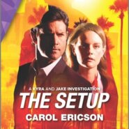 REVIEW: The Setup by Carol Ericson