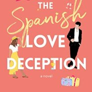 REVIEW: The Spanish Love Deception by Elena Armas