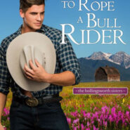 Spotlight & Giveaway: To Rope a Bull Rider by Kelsey McKnight