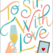 Spotlight & Giveaway: To Sir, With Love by Lauren Layne