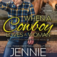 Spotlight & Giveaway: When a Cowboy Loves a Woman by Jennie Marts