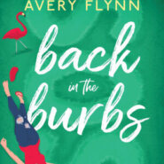 Spotlight & Giveaway: Back in the Burbs by Tracy Wolff and Avery Flynn