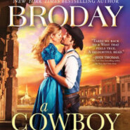Spotlight & Giveaway: A Cowboy of Legend by Linda Broday