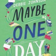 REVIEW: Maybe One Day by Debbie Johnson