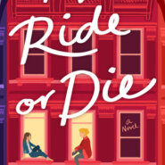 REVIEW: My Ride or Die by Leslie Cohen